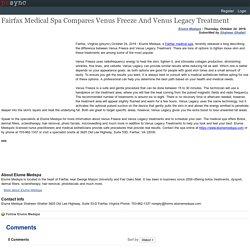 Fairfax Medical Spa Compares Venus Freeze And Venus Legacy Treatment