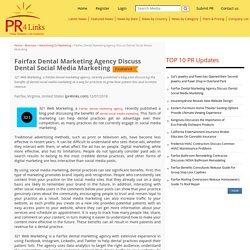 Fairfax Dental Marketing Agency Discuss Dental Social Media Marketing