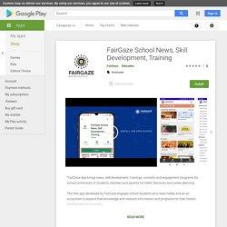 FairGaze School News, Skill Development, Training