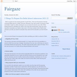 Fairgaze: 5 Things To Prepare For Delhi School Admissions 2021-22