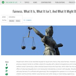 Fairness. What It Is, What It Isn't, And What It Might Be For