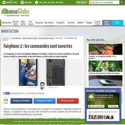 Fairphone 2 : les commandes sont ouvertes