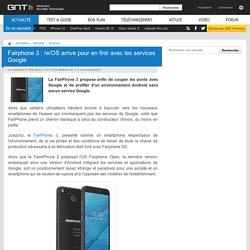 Fairphone 3 : /e/OS arrive pour en finir avec les services Google