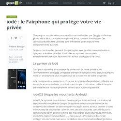iodé : le Fairphone qui protège votre vie privée