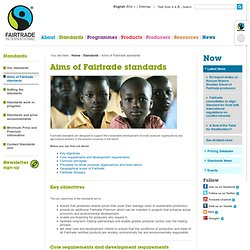 International / Standards / Aims of Fairtrade standards