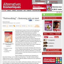 """Fairwashing"": Samsung pris au mot"