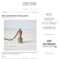 DIY: Fairy Dust Necklaces