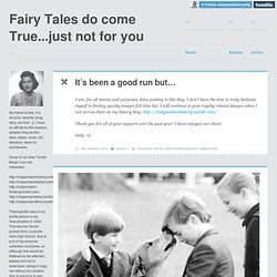 Fairy Tales do come True...just not for you