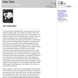 Fairy Tales (by the Grimm Brothers)