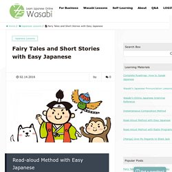 Fairy Tales and Short Stories with Easy Japanese