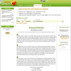 Ecoute et Lecture de l'anglais - fairytails - The Brothers Grimm - Rumpelstiltzkin - BabelCoach : Votre coach de langues
