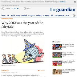 Why 2012 was the year of the fairytale