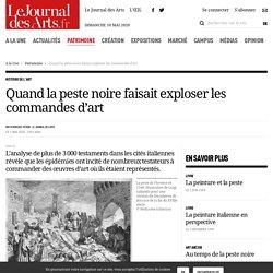 Quand la peste noire faisait exploser les commandes d'art - 23 avril 2020 - Le Journal des Arts - n° 544
