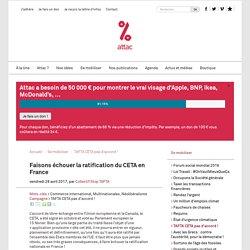 Faisons échouer la ratification du CETA en France