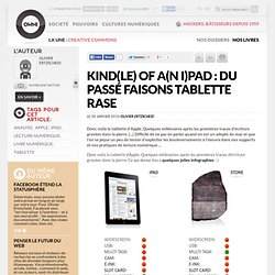 Kind(le) of a(n I)pad : du passé faisons tablette rase