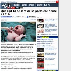 Que fait bébé lors de sa première heure de vie?