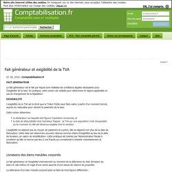 Fait générateur et exigibilité de la TVA
