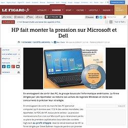 Sociétés : HP fait monter la pression sur Microsoft et Dell