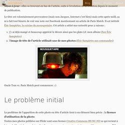 Si à 30 ans, on ne s'est pas fait piquer une photo par Paris Match, c'est qu'on a quand même raté sa vie !