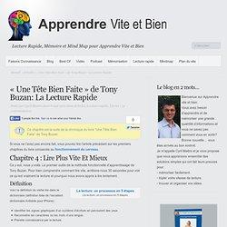 «Une Tête Bien Faite» de Tony Buzan: La Lecture Rapide