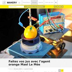 Faites vos jus avec l'agent orange Mael Le Mée