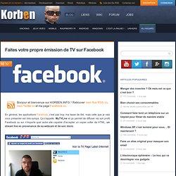 Faites votre propre émission de TV sur Facebook