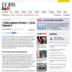 «Faites exploser la France»: j'ai vu l'épisode 2
