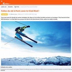 Faites du ski à Paris avec le Club Med !