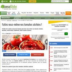 Faites vous-même vos tomates séchées !
