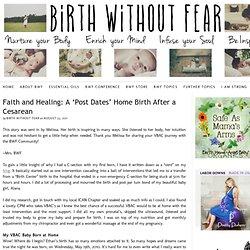 Foi et guérison: Une naissance à la maison »Message Dates» Après une césarienne