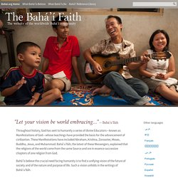 The Bahá'í Faith - The international website of the Bahá'ís of the world
