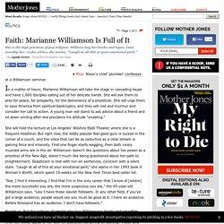 Faith: Marianne Williamson Is Full of It