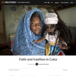 Faith and tradition in Cuba