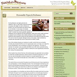 Faithful to Nature – Natural & Organic Blog » Blog Archive Personality Types & Perfumes » Faithful to Nature - Natural & Organic Blog