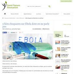 Cinq faits choquants sur Ebola dont on ne parle pas