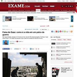 Faixa de Gaza: como é a vida em um palco de guerra