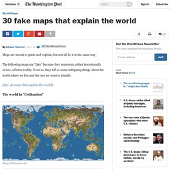 30 fake maps that explain the world