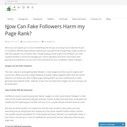 How Can Fake Followers Harm my Page Rank?