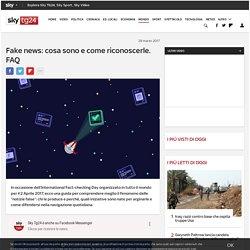 Fake news: cosa sono e come riconoscerle. FAQ