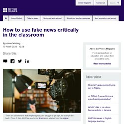 How to use fake news critically in the classroom