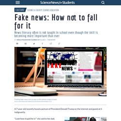 Fake news: How not to fall for it