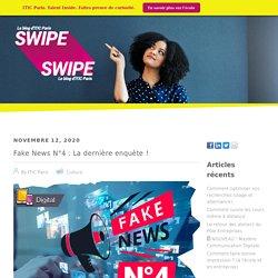 Fake News N°4 : La dernière enquête !