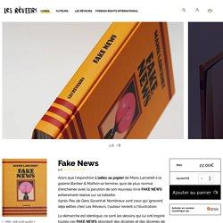 Fake News - Les rêveursLes rêveurs