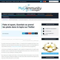 Fake et spam, le fail Guerlain sur Twitter