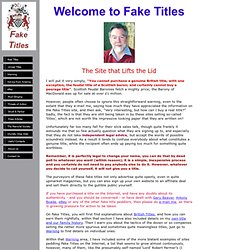 Fake Titles - the site that lifts the lid