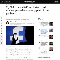 Article: My 'fake news list' went viral. But made-up stories are only part of the problem.