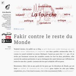 Fakir contre le reste du Monde