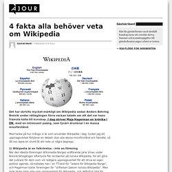 4 fakta alla behöver veta om Wikipedia