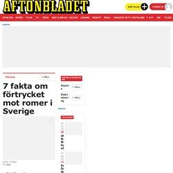 7 fakta om förtrycket mot romer i Sverige