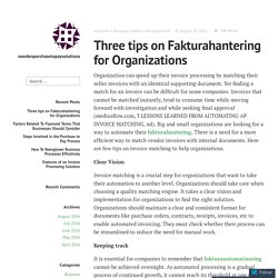 Three tips on Fakturahantering for Organizations